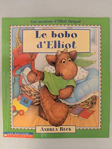 9780439004381: Bobo d''Elliot Le