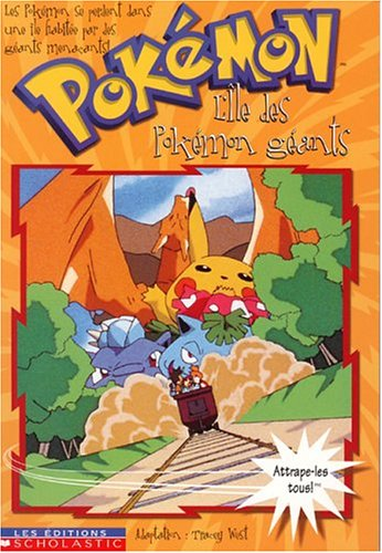 Pokemon 2 L'Ile Des Pokemons Geants (French Edition) (9780439005401) by Tracey West
