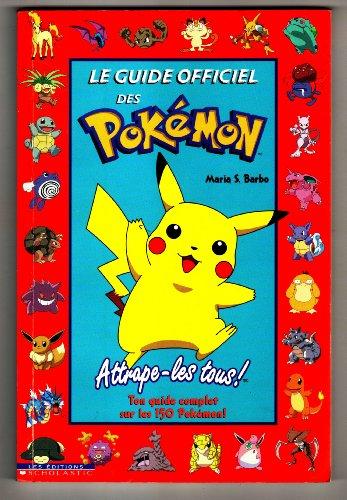 9780439005418: Guide officiel des Pokémon Le