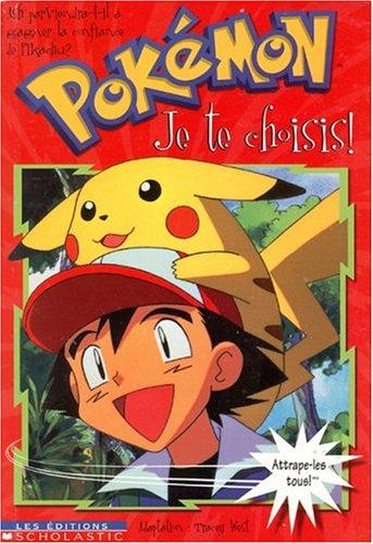 9780439005425: Je Te Choisis! (Pokemon (French)) (French Edition)