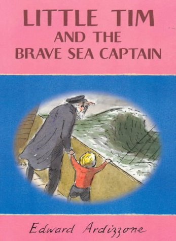 9780439010368: Ardizzone, E: Little Tim and the Brave Sea Captain