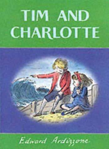 9780439010382: Tim and Charlotte (Little Tim)