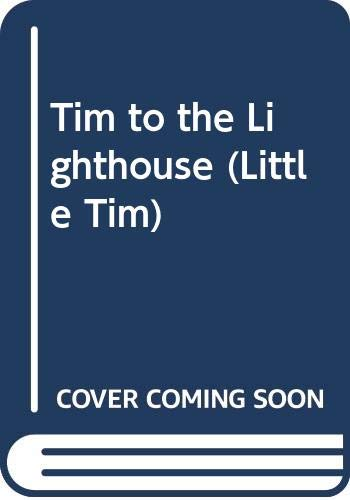 Tim to the Lighthouse (Little Tim) (0439010470) by Edward Ardizzone
