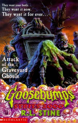 9780439010672: Attack of the Graveyard Ghouls (Goosebumps 2000)