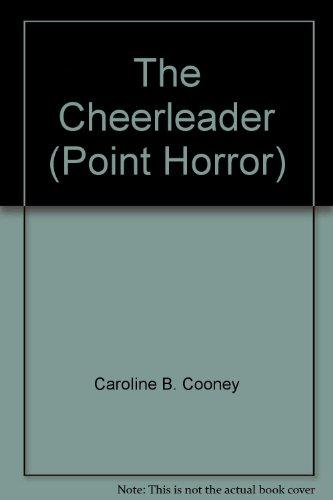 9780439010870: The Cheerleader (Point Horror)