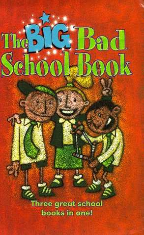 """The Big Bad School Book: """"Whizz Bang and the Crocodile Room"""", """"Parsnip Called Val&..."""