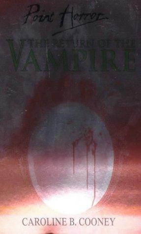 9780439011648: The Return of the Vampire (Point Horror)