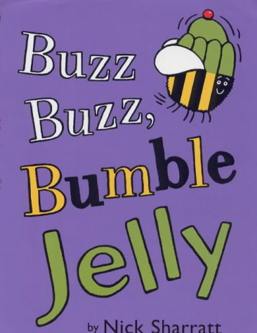 9780439011662: Buzz, Buzz Bumble Jelly (Picture Books)