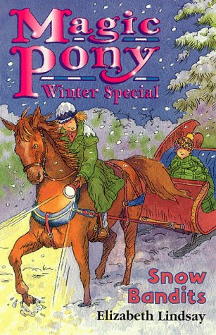 Winter Special, Snow Bandits (Magic Pony): Lindsay, Elizabeth