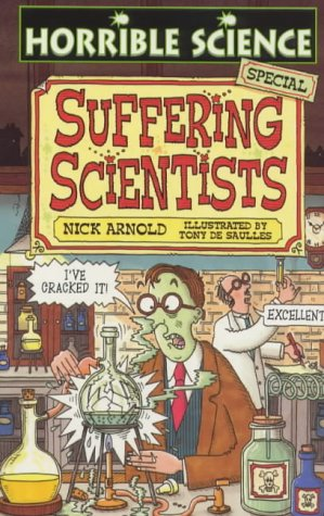 9780439012119: Suffering Scientists (Horrible Science)