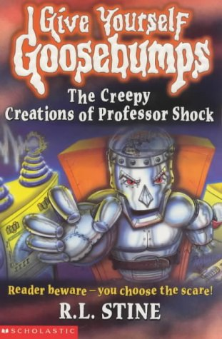 9780439012294: The Creepy Creations of Professor Shock (Give Yourself Goosebumps S.)