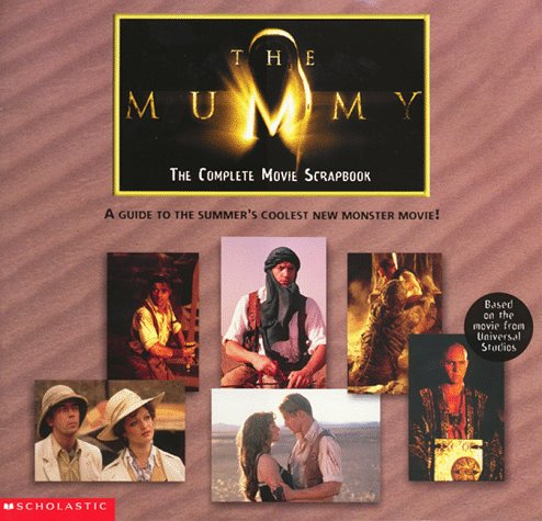 The Mummy Scrapbook: James Preller Anne Downey