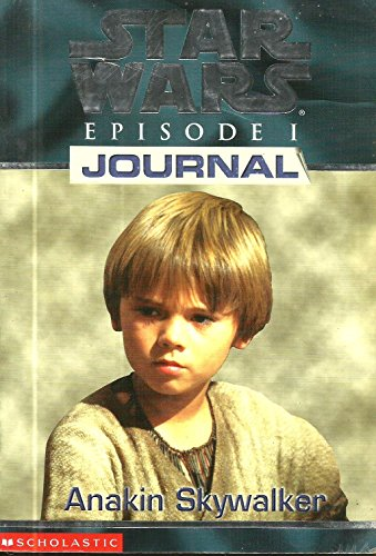 9780439012492: 1st Person Journal 01: Anakin Skywalker (