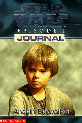 Star Wars Episode I Journal - Anakin Skywalker (043901249X) by Todd Strasser