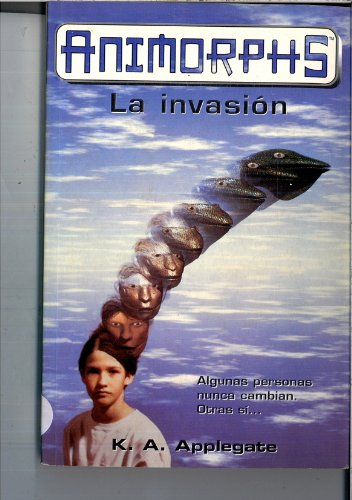 9780439012782: The Invasion (Animorphs)