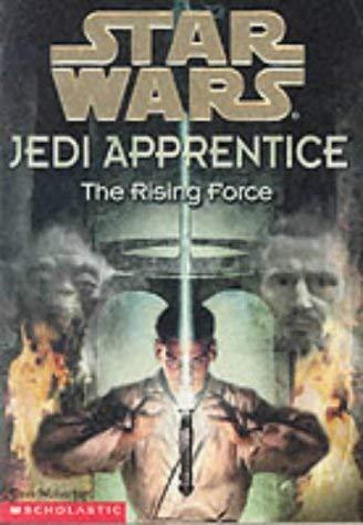 "9780439012867: The Rising Force (""Star Wars"" Jedi Apprentice)"