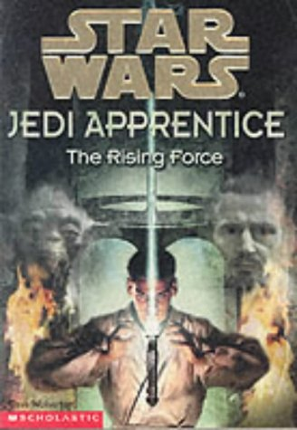 9780439012867: The Rising Force (Star Wars Jedi Apprentice)