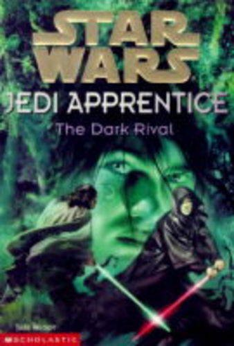 "9780439012874: The Dark Rival (""Star Wars"" Jedi Apprentice)"
