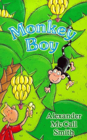 Monkey Boy: Alexander McCall Smith