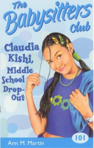 9780439013420: Claudia Kishi, Middle School Drop-out (Babysitters Club)