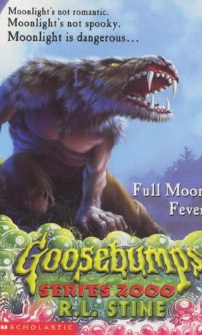 9780439013482: Goosebumps Series 2000 #22:Full Moon Fever