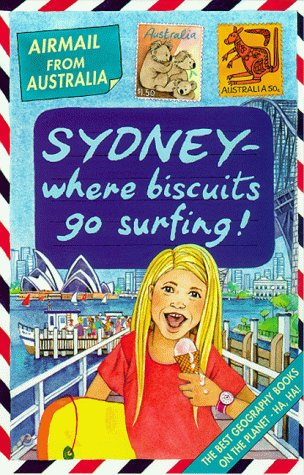 9780439013697: Australia: Where Biscuits Go Surfing! (Airmail from...)