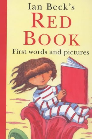 The Red Book: First Words and Pictures (Picture Books) (0439013763) by Ian Beck