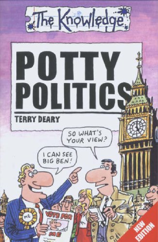 Potty Politics (Knowledge): Terry Deary