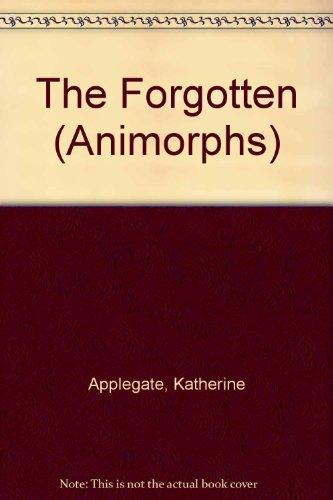 9780439014236: The Forgotten (Animorphs)