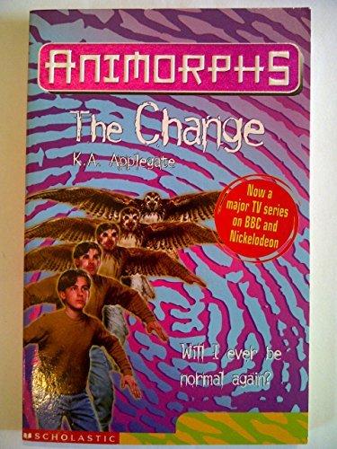 9780439014335: THE CHANGE (ANIMORPHS)