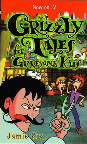 9780439014465: Grizzly Tales for Gruesome Kids