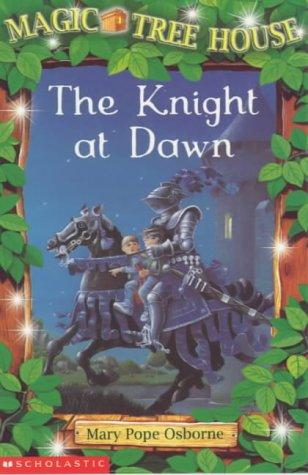 9780439014533: Knight at Dawn (Magic Tree House)