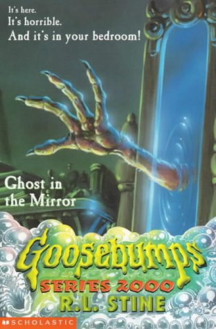 9780439014663: Ghost in the Mirror (Goosebumps Series 2000)