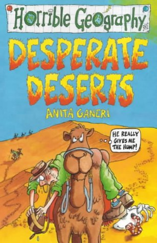 9780439014816: Desperate Deserts (Horrible Geography)