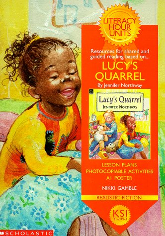9780439016254: Lucy's Quarrel (Literacy Hour Units)