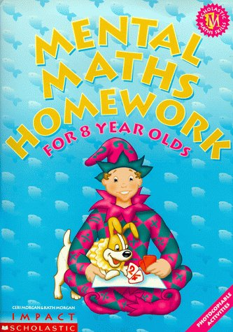 9780439017046: Mental Maths Homework for 8 Year Olds (Mental Maths Homework S.)