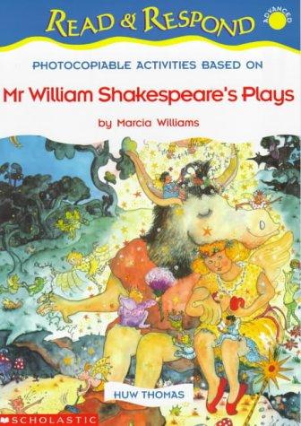 "9780439017619: ""Mr. William Shakespeare's Plays"" (Read & Respond)"