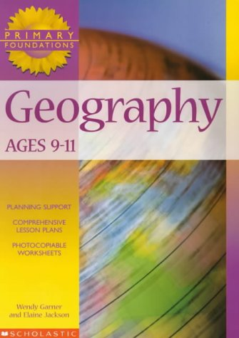9780439017930: Geography 9-11 Years: 9 to 11 Years (Primary Foundations)