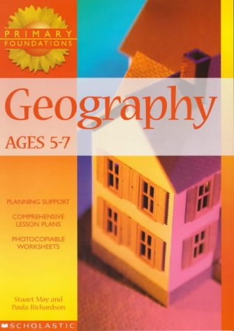 9780439017992: Geography 5-7 Years (Primary Foundations)