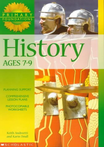 9780439018098: History 7-9 Years: 7 to 9 years (Primary Foundations)