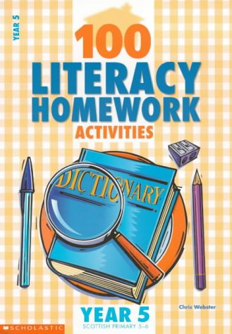 9780439018371: 100 Literacy Homework Activities for Year 5: Year 5