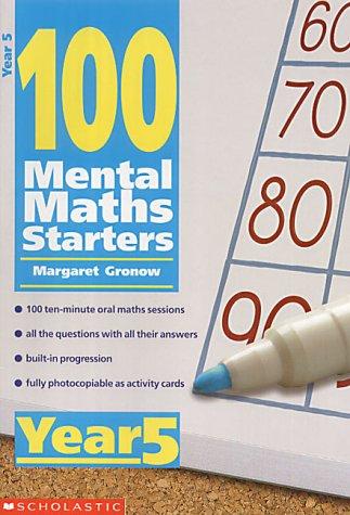 9780439019040: 100 Mental Maths Starters: Year 5