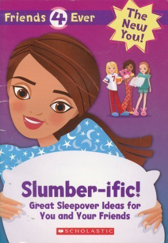 9780439020152: Slumber-Ific!: Great Sleepover Ideas for You and Your Friends