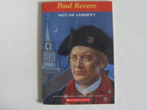 9780439020176: Paul Revere, Son of Liberty
