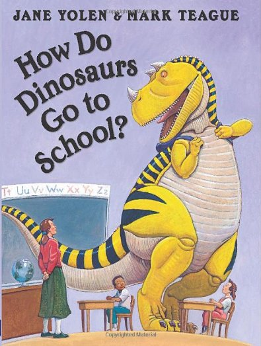 9780439020817: How Do Dinosaurs Go to School?