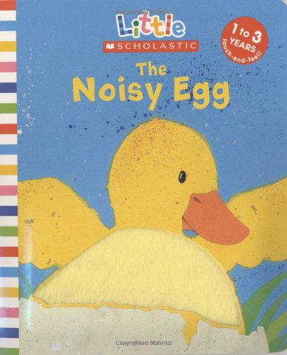 9780439021517: The Noisy Egg (Little Scholastic)