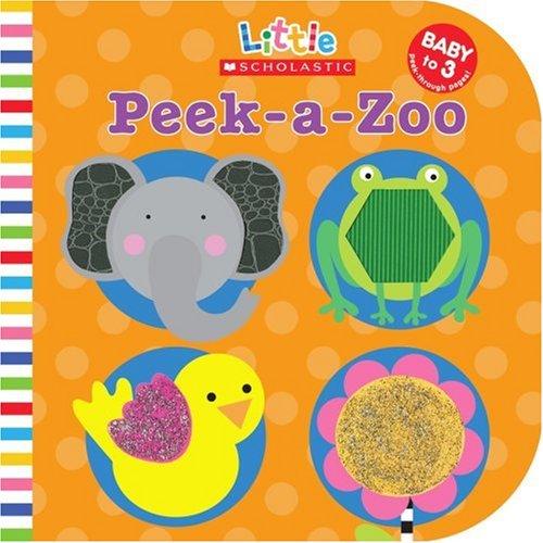9780439021548: Peek-a-Zoo (Little Scholastic)
