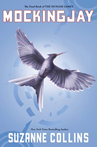 Mockingjay (Third Book in The Hunger Games: Collins, Suzanne