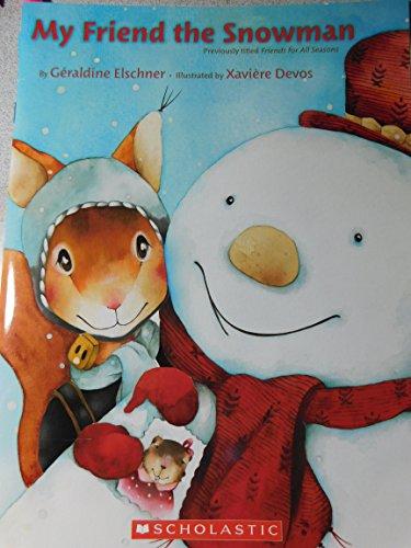 9780439023863: My Friend the Snowman