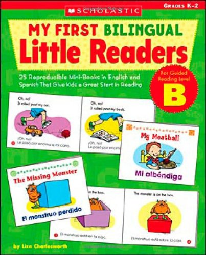9780439024242: My First Bilingual Little Readers: Level B: 25 Reproducible Mini-Books in English and Spanish That Give Kids a Great Start in Reading